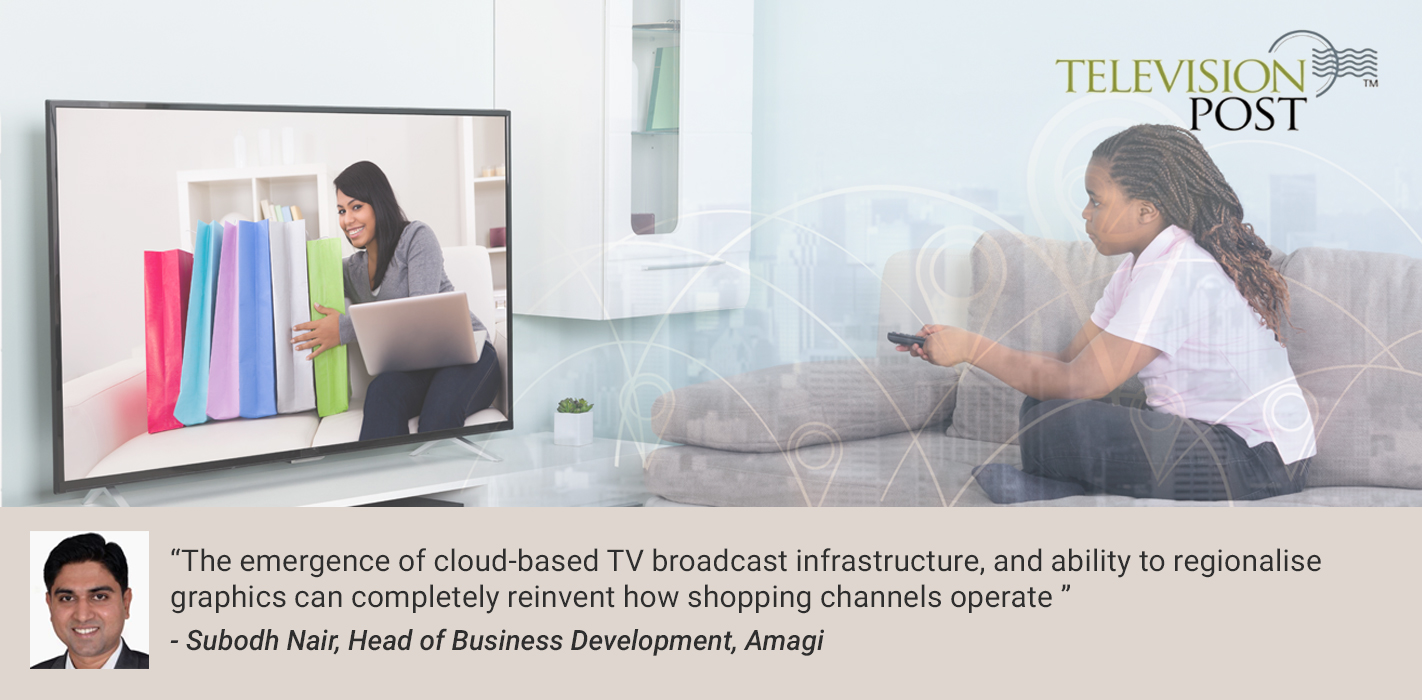 Regionalising graphics can boost revenues of TV shopping channels: Subodh Nair, Amagi